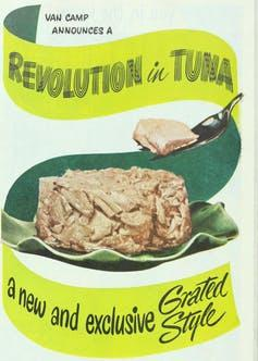 A 1949 ad in Ladies' Home Journal announces a 'Revolution in Tuna.'