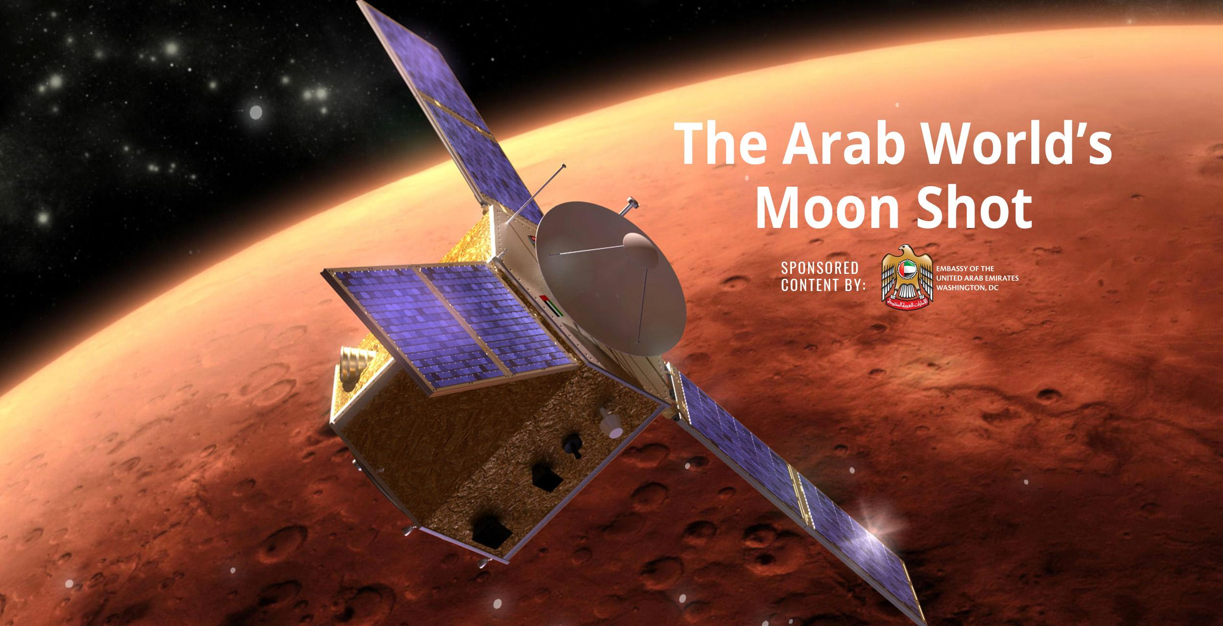 Why The Uae S Mars Mission Is The Arab World S Moon Shot