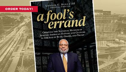 A Fool's Errand - A New Book by Lonnie Bunch