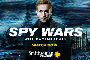 Spy Wars With Damian Lewis - Smithsonian Channel
