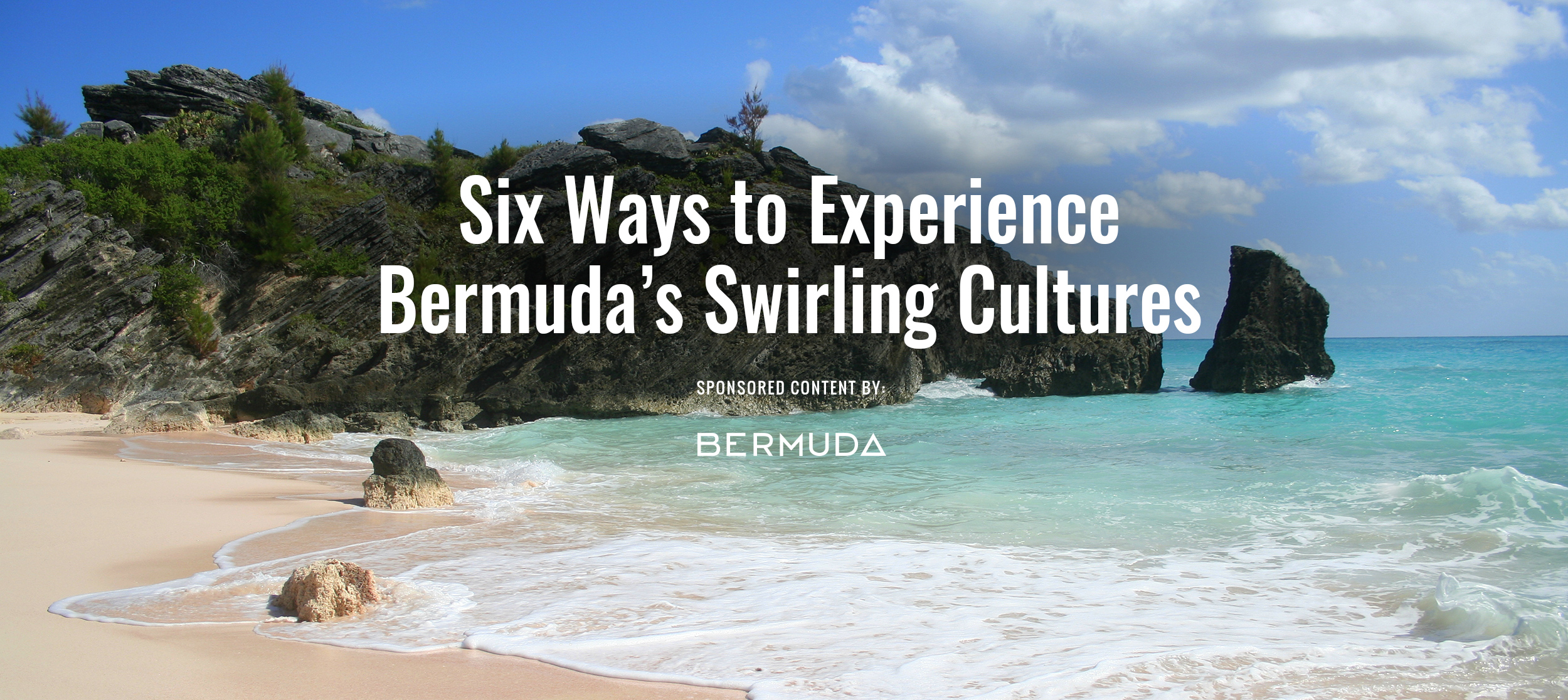 best website 2d0ae 00dda Six Ways to Experience Bermuda's Swirling Cultures ...