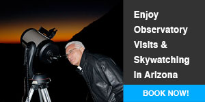 Enjoy Observatory Visits and Skywatching in Arizona