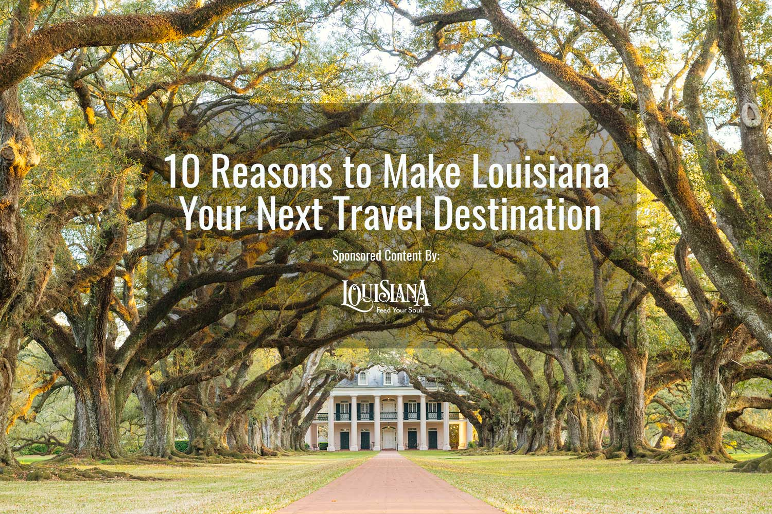 Louisiana Families Must Give Up Special >> 10 Must See Places In Louisiana Sponsored Smithsonian