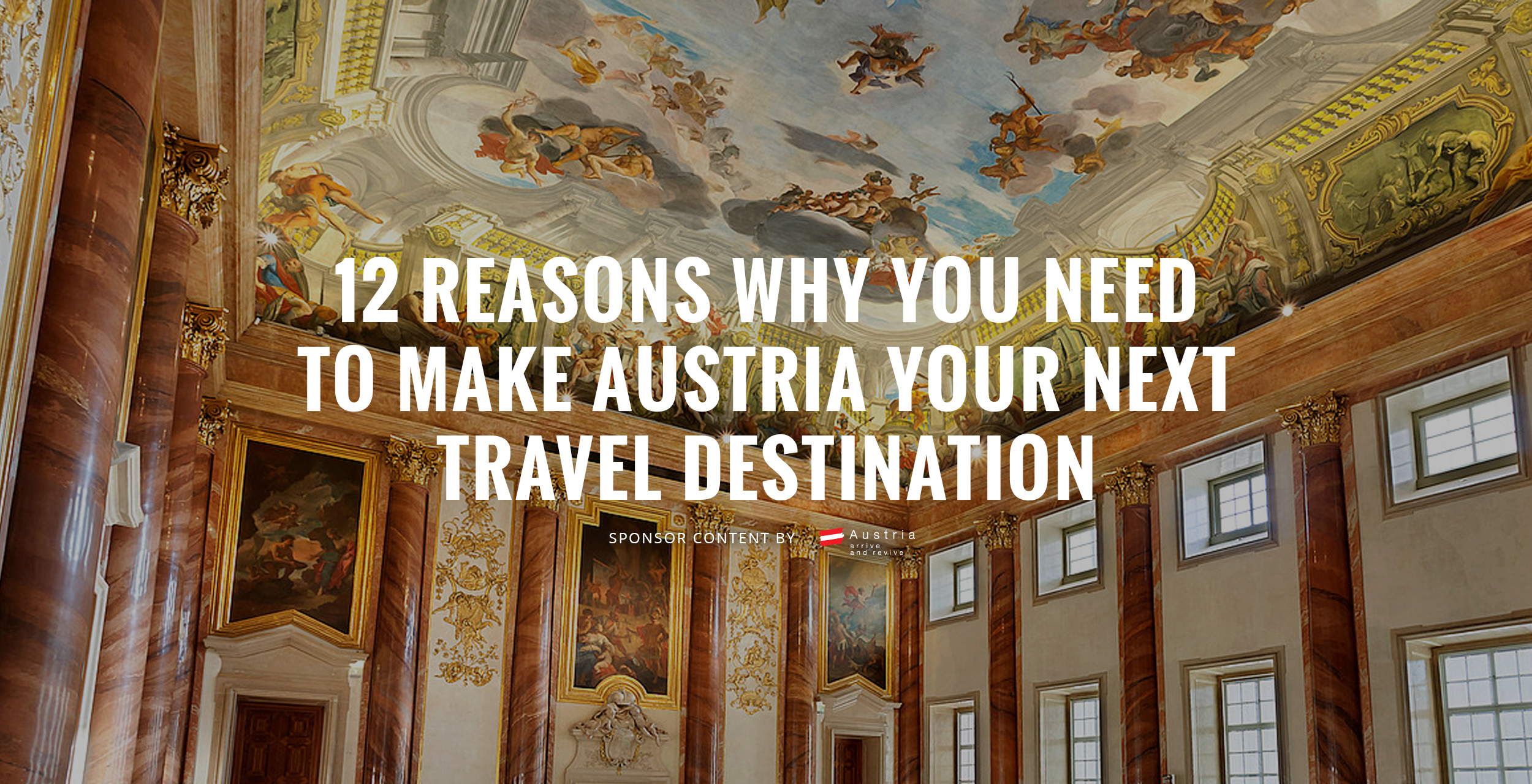 12 Reasons Why You Need to Make Austria Your Next Travel Destination
